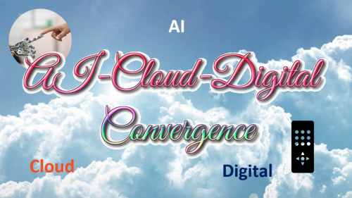 AI, Cloud and Digital Convergence2